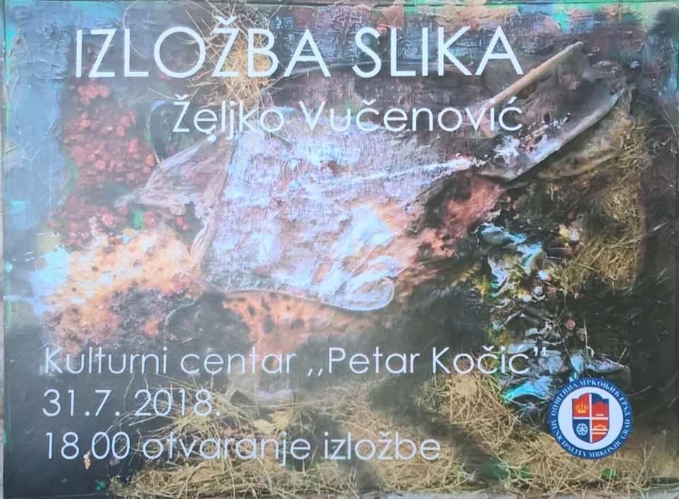 Изложба слика Жељка Вученовића